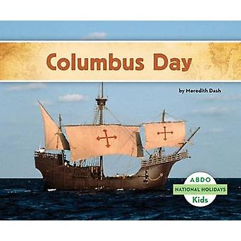 Columbus Day by Meredith Dash - 9781629700434 Book