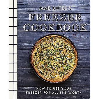 Jane Butel's Freezer Cookbook - How to Use Your Freezer for All It's W