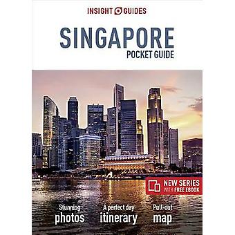 Insight Guides Pocket Singapore by Insight Guides - 9781786716491 Book