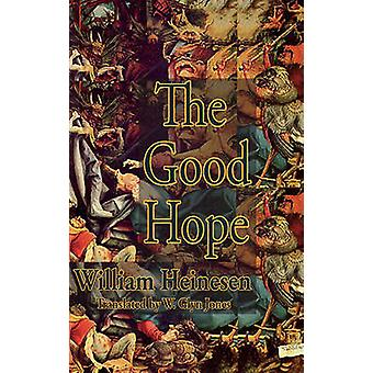 The Good Hope by William Heinesen - W. Glyn Jones - 9781903517987 Book