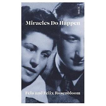 Miracles Do Happen by Fela and Felix Rosenbloom - 9781911617372 Book
