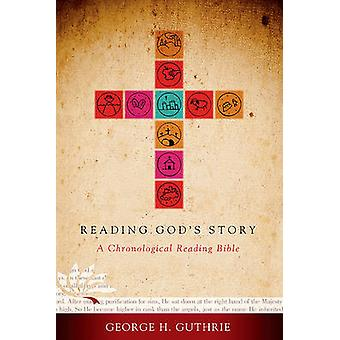 Reading God's Story-HCSB - A Chronological Reading Bible by George Gut