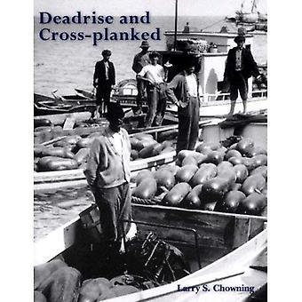 Deadrise e Cruz-planked