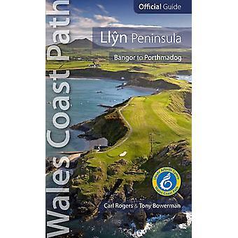Llyn Peninsula - Wales Coast Path Official Guide - Bangor to Porthmadog