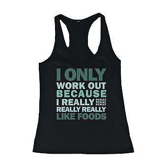 Bara träna eftersom jag verkligen gillar livsmedel kvinnors rolig träning linne