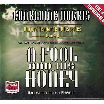 A Fool and his Honey (Unabridged Audiobook) (Audio CD) by Harris Charlaine Plummer Therese