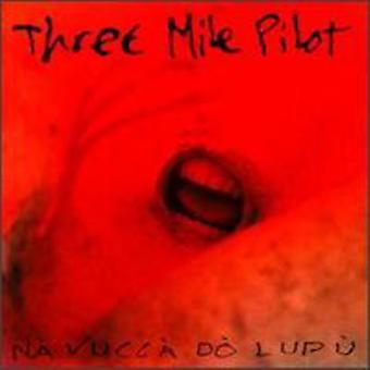Tre Mile Pilot - Na Vucca gøre Lupu [CD] USA import