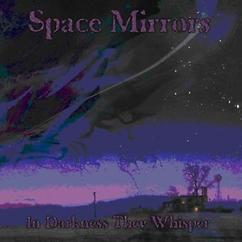 Plads spejle - i mørket de Whisper [CD] USA import