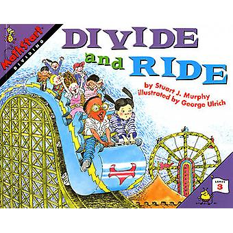 Divide and Ride by Stuart J. Murphy - George Ulrich - 9780064467100 B