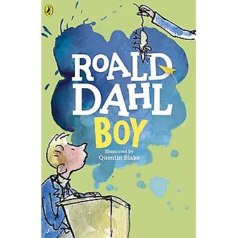 Boy - Tales of Childhood by Roald Dahl - Quentin Blake - Quentin Blake