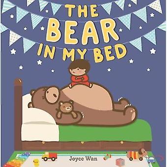 The Bear in My Bed by Joyce Wan - 9780374300388 Book