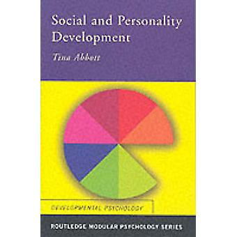 Social and Personality Development by Tina Abbott - 9780415231046 Book