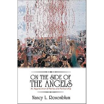 On the Side of the Angels - An Appreciation of Parties and Partisanshi