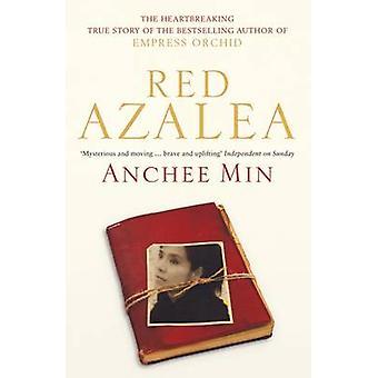 Red Azalea by Anchee Min - 9780747596035 Book