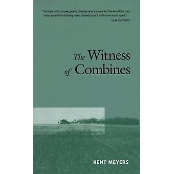 Das Zeugnis der Mähdrescher von Kent Meyers - 9780816631056 Buch