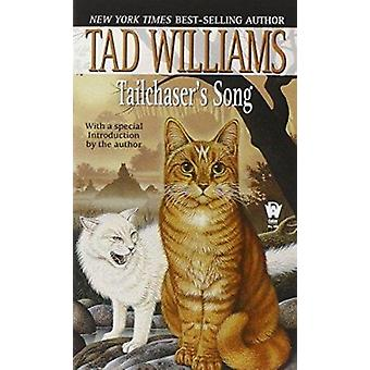 Tailchaser de Song (15) door Tad Williams - 9780886779535 boek
