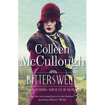 Bittersweet by Colleen McCullough - 9781781855898 Book