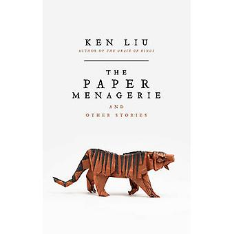 The Paper Menagerie by Ken Liu - 9781784975692 Book