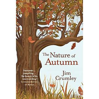 The Nature of Autumn by Jim Crumley - 9781910192467 Book