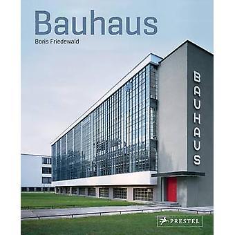 Bauhaus by Boris Friedewald - 9783791382104 Book