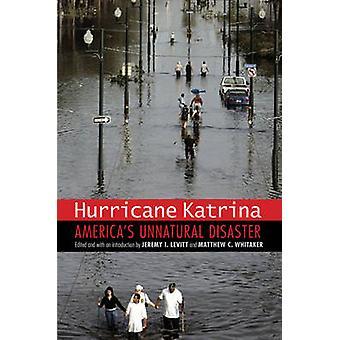 Orkanen Katrina - Amerikas onaturliga katastrofer av Jeremy I. Levitt-