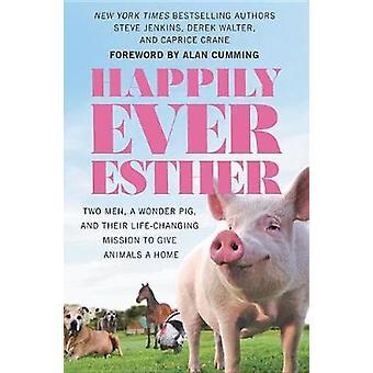 Glücklicherweise immer Esther - zwei Männer - ein Wunder-Schwein- und ihr Leben verändern