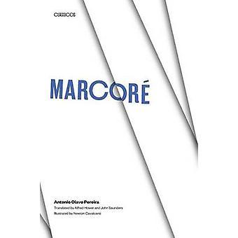 Marcore von Antonio Olavo Pereira - Alfred Hower - John Saunders - neu