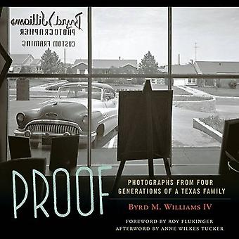 Proof - Photographs from Four Generations of a Texas Family by M. Will