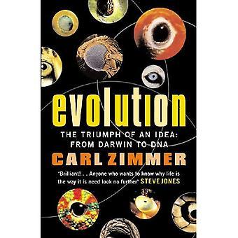 Evolução: O triunfo de uma ideia - de Darwin para o DNA