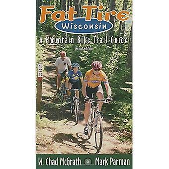 Fat Tire Wisconsin: Un Guide du sentier de vélo de montagne