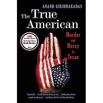Den ægte Amerikaner - mord og barmhjertighed i Texas