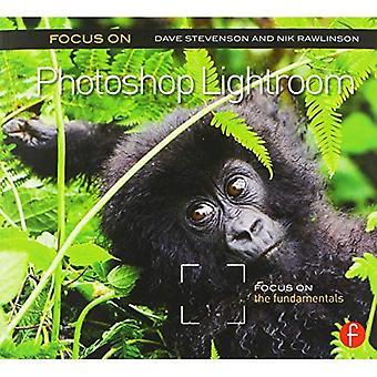 Se concentrer sur Photoshop Lightroom