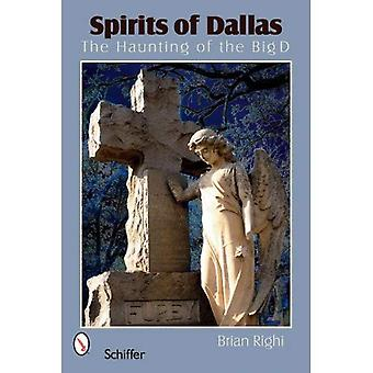 Spirits of Dallas: The Haunting of the Big D