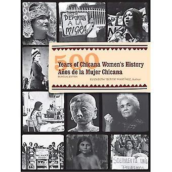 500 års Chicana Womens historie
