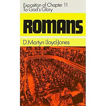 Romarna: Exposition av kapitel 11 - till Guds ära