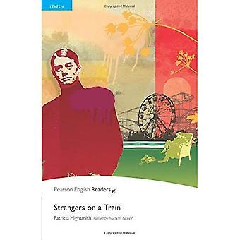 Strangers on a Train: niveau 4 (Penguin Longman Penguin lezers)