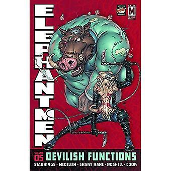 Elephantmen Volume 5: Devilish Functions HC