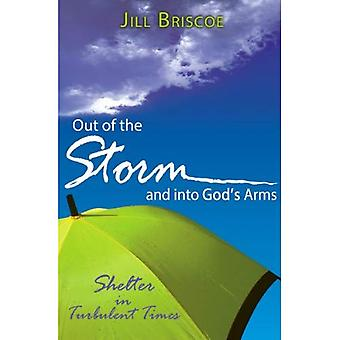 Out of the Storm and Into God's Arms: Shelter in Turbulent Times