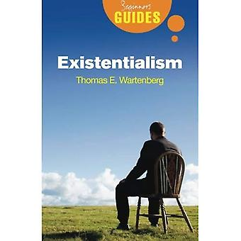 Existentialism: A Beginner's Guide (Beginner's Guides (Oneworld))