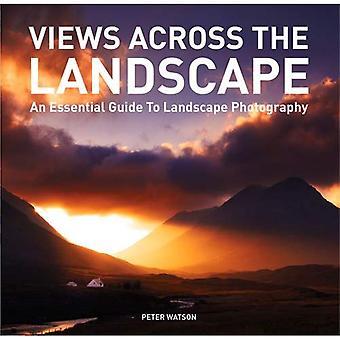 Views Across the Landscape