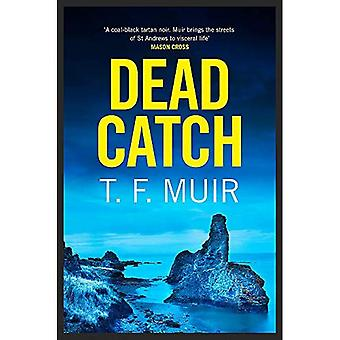 Dead Catch (DCI Andy Gilchrist)