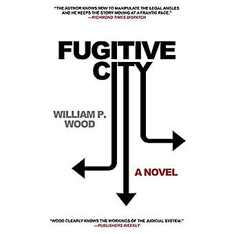 Fugitive City