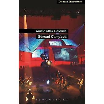 Music After Deleuze by Campbell & Edward