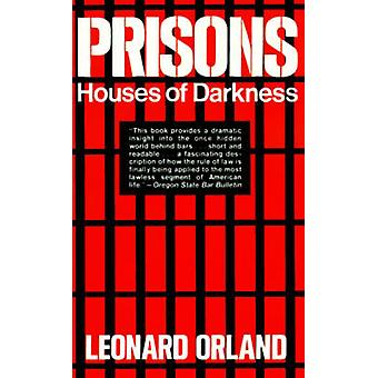 Prisons Houses of Darkness by Orland & Leonard