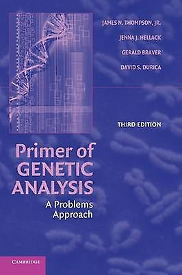 Primer of Genetic Analysis A Problems Approach by Thompson & James N. & JR