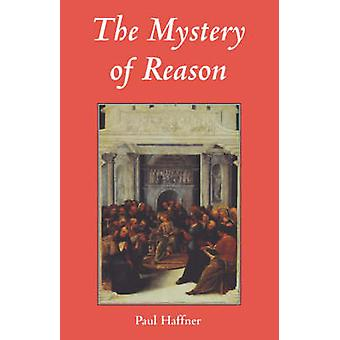 Mystery of Reason by Haffner & Paul