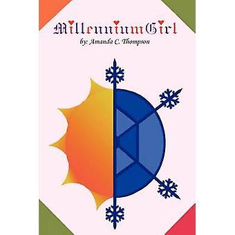 Millennium meisje door Thompson & Amanda C.