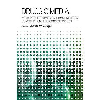 Drugs  Media by Macdougall & Robert C.