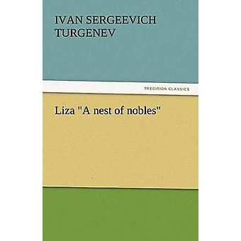 Liza a Nest of Nobles by Turgenev & Ivan Sergeevich