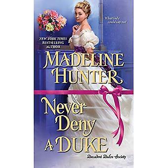 Never Deny a Duke (Decadent Dukes Society)